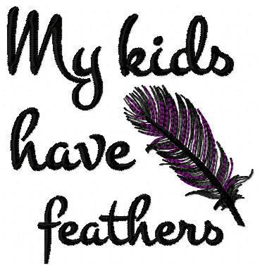 My kids have feather 10x10