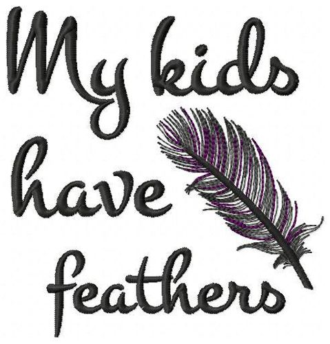 My kids have feather 13x18